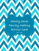 Sanity Saver Faculty Meeting BINGO Card