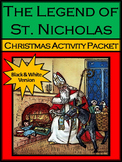 Christmas Reading Activities: The Legend of St. Nicholas Activity Packet - BW
