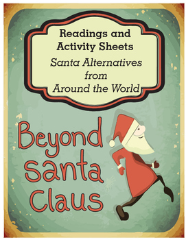 Santa Alternatives from Around the World (Readings and Wor
