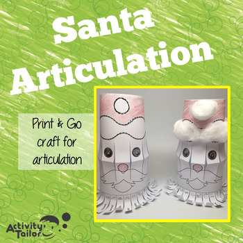 Santa Articulation: No Prep, No Mess Craftivity