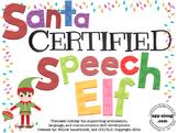 Santa Certified Speech Elf