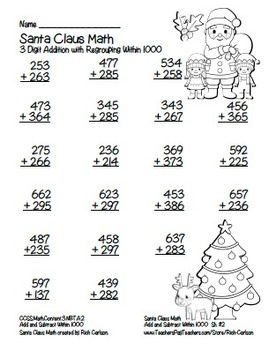 """""""Santa Claus"""" 3 Digit Addition With Regrouping Common Core! (color & black line)"""
