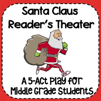 Santa Claus/ Christmas Reader's Theater