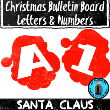 Santa Claus Christmas Theme Bulletin Board Letters and Numbers Holiday Theme
