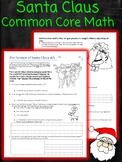 Santa Claus Common Core Worksheet Winter Break Math