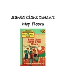 Santa Claus Doesn't Mop Floors: Comprehension & Vocabulary