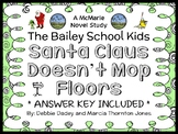 Santa Claus Doesn't Mop Floors (The Bailey School Kids) Novel Study  (31 pages)
