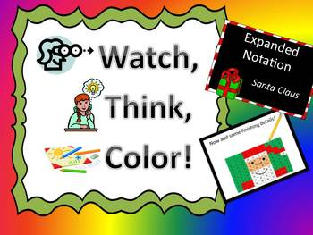 Santa Claus Expanded Notation Practice - Watch, Think, Color Game