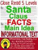 Santa Claus CLOSE READING 5 LEVELED PASSAGES Main Idea Fluency Check TDQs & More
