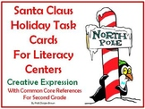 Santa Claus Literacy Center Task Cards W/Common Core References