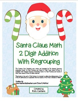"""Santa Claus Math"" 2 Digit Addition With Regrouping Common"