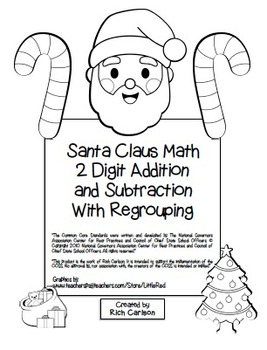 Santa Claus Math 2 Digit Subtraction & Addition Regrouping Common Core (black)