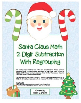 """Santa Claus Math"" 2 Digit Subtraction Regrouping Common Core (color &blackline)"