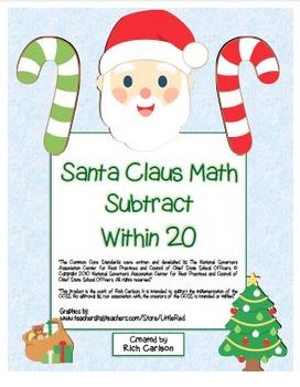 """Santa Claus Math"" Subtract Within 20 - Common Core! (blackline & color version)"