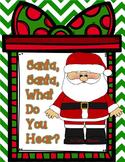 Santa Claus, Santa Claus, What Do You Hear? Interactive Bo