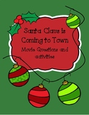 Santa Claus is Coming to Town Movie Questions and activities