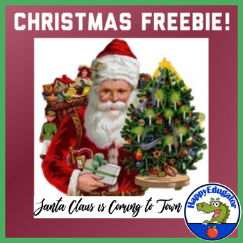 Santa Claus is Coming to Town Pass the Christmas Gift Game FREE