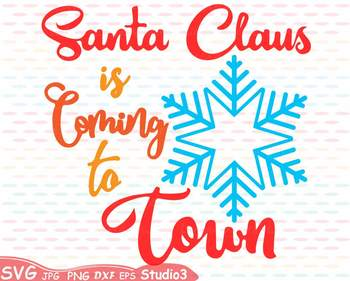 Santa Claus is coming to Town clipart Christmas Holidays Winter snow  64sv