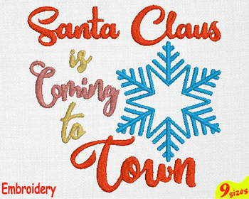 Santa Claus is coming to town Designs for Embroidery Machine 4x4 5x7 hoop 116b