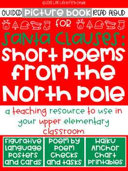 Santa Clauses Short Poems From the North Pole Guided Read Aloud