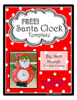 Santa Clocks: A FREE and differentiated Christmas clock template craft