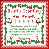 Santa Math - Counting Sets in PreK