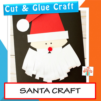 Santa Craft - Cut and Paste Christmas Craft Activity