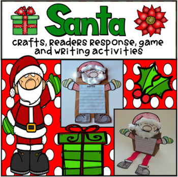 Santa Craftivity, Readers Response, and Writing Activities