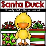 Santa Duck Book Unit