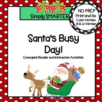Santa Emergent Reader Book AND Retelling Interactive Activities