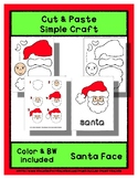 Santa Face - Cut & Paste Craft - Super Easy perfect for Pr