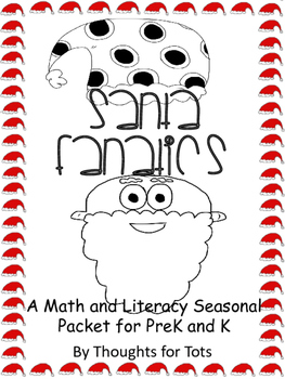 Santa Fanatics, Christmas Math and Literacy for PreK and Kindergarten