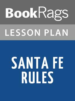 Santa Fe Rules Lesson Plans