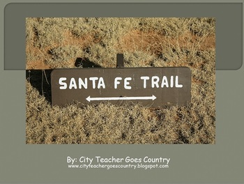Santa Fe Trail Power Point (powerpoint)