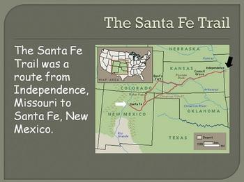 Santa Fe Trail Power Point (powerpoint)