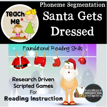 Santa Gets Dressed: Segmenting Words into Phonemes