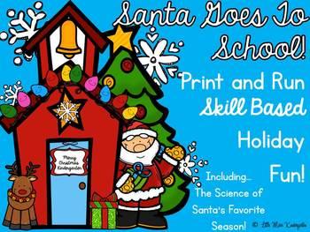 Santa Goes To School Print And Run Printables!