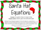 Santa Hat Equations: solve one-step & two-step equations