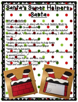 Santa & His Super Helpers! (crafts, literacy, math, and writing activities)