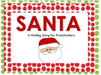 Santa Holiday Song Cards for Preschool