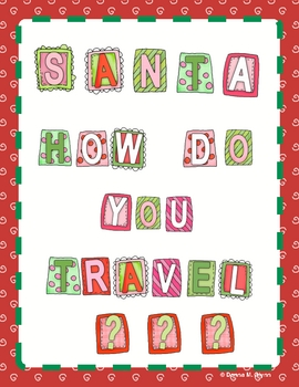 Santa, How Do You Travel?