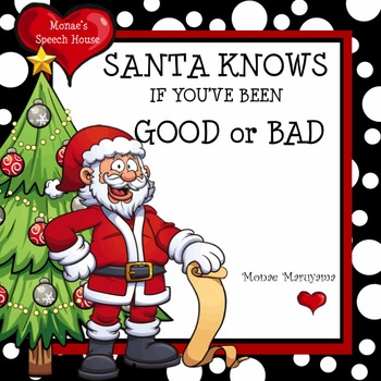 Santa Knows if You've Been Good or Bad