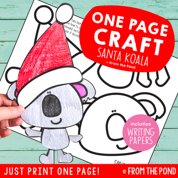 Santa Koala One Page Craft {Print & Go Craft + Writing Papers}