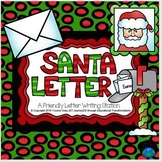 Santa Letter - A Friendly Letter Writing Station