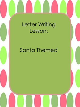 Santa Letter Writing Lesson