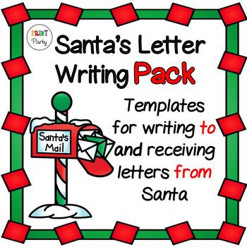 Santa Letter Writing Pack | Letter to Santa | Letter from Santa (printables)