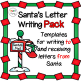 Santa Letter Writing Pack | Letter to Santa | Letter from Santa (printables)