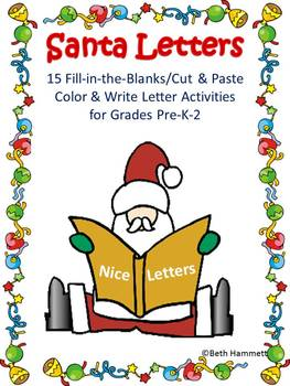 Santa Letters: 15 Fill-in-the-Blanks/Cut & Paste Letters (Pre-K-2)