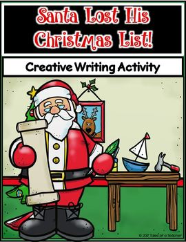 Santa Lost His Christmas List ~ Writing Activity