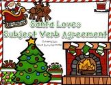Santa Loves Subject Verb Agreement